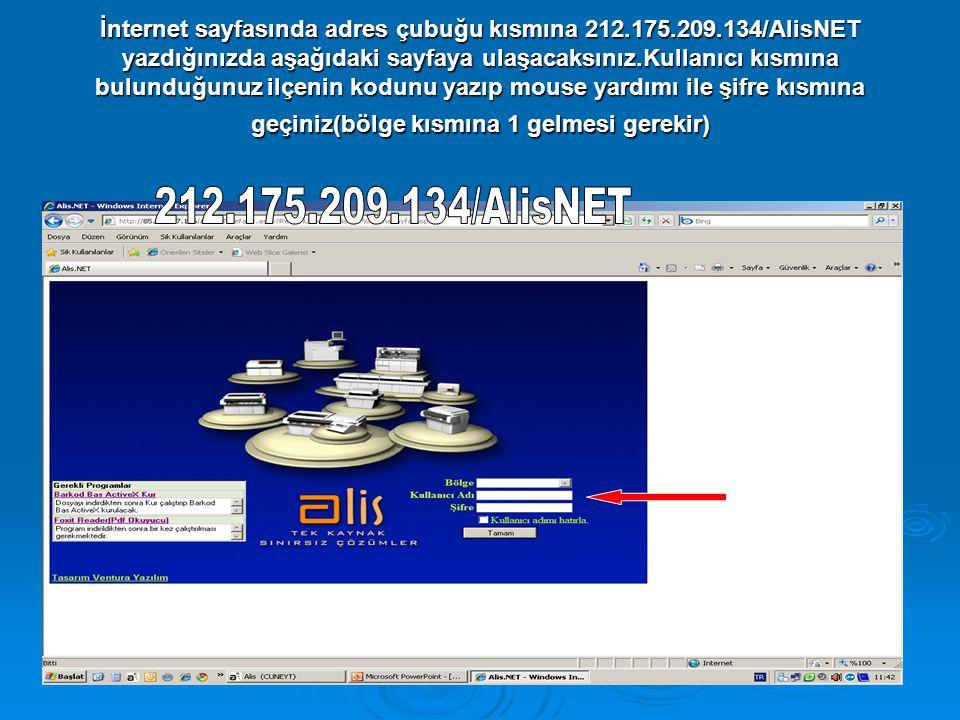 İnternet sayfasında adres çubuğu kısmına 212.175.209.134/AlisNET yazdığınızda aşağıdaki sayfaya ulaşacaksınız.Kullanıcı kısmına bulunduğunuz ilçenin kodunu yazıp mouse yardımı ile şifre kısmına geçiniz(bölge kısmına 1 gelmesi gerekir)