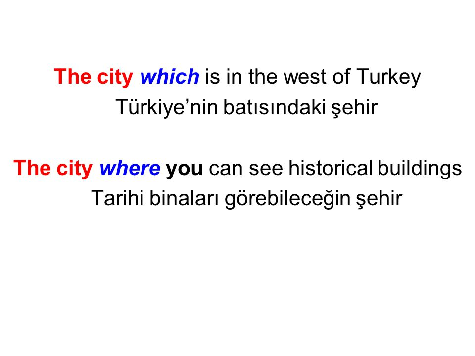 The city which is in the west of Turkey Türkiye'nin batısındaki şehir The city where you can see historical buildings Tarihi binaları görebileceğin şehir