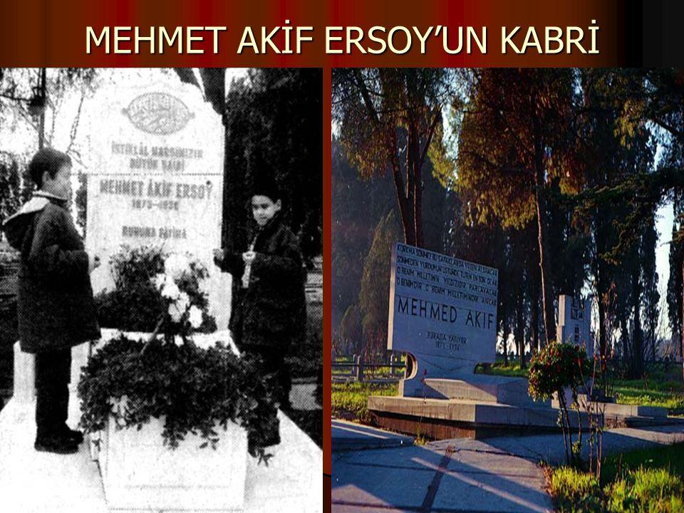 MEHMET AKİF ERSOY'UN KABRİ