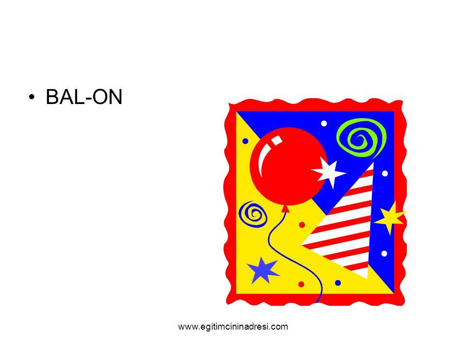 BAL-ON www.egitimcininadresi.com