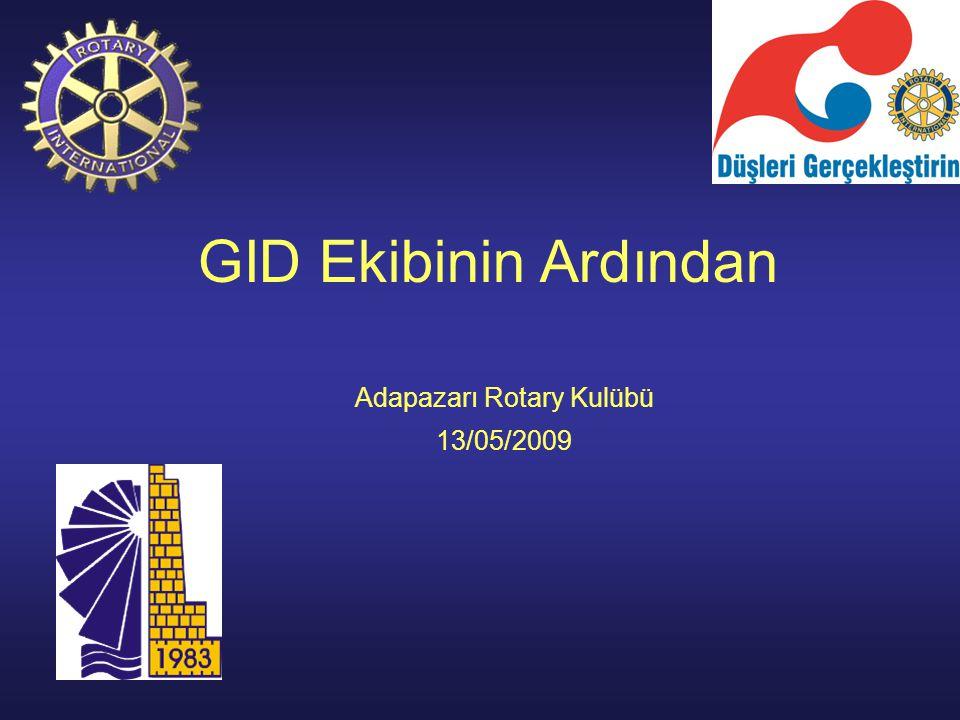 GID Ekibinin Ardından Adapazarı Rotary Kulübü 13/05/2009