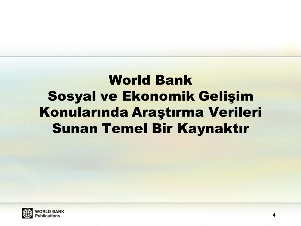 5 World Bank e-Library www.worldbank.org/newelibrary Veri tabanı başlangıç tarihi: 20 Mayıs 2003 Uluslararası, sosyal ve ekonomik gelişim konularında en önde gelen kaynaklardan biridir.