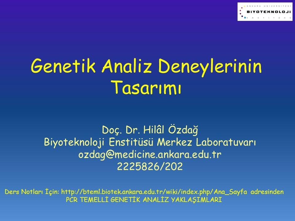 Soru/Amaç Nedir.1. Mutasyon Analizi 2. Genotipleme/Filogenetik Analiz 3.