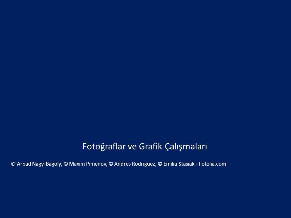 Fotoğraflar ve Grafik Çalışmaları © Arpad Nagy-Bagoly, © Maxim Pimenov, © Andres Rodriguez, © Emilia Stasiak - Fotolia.com