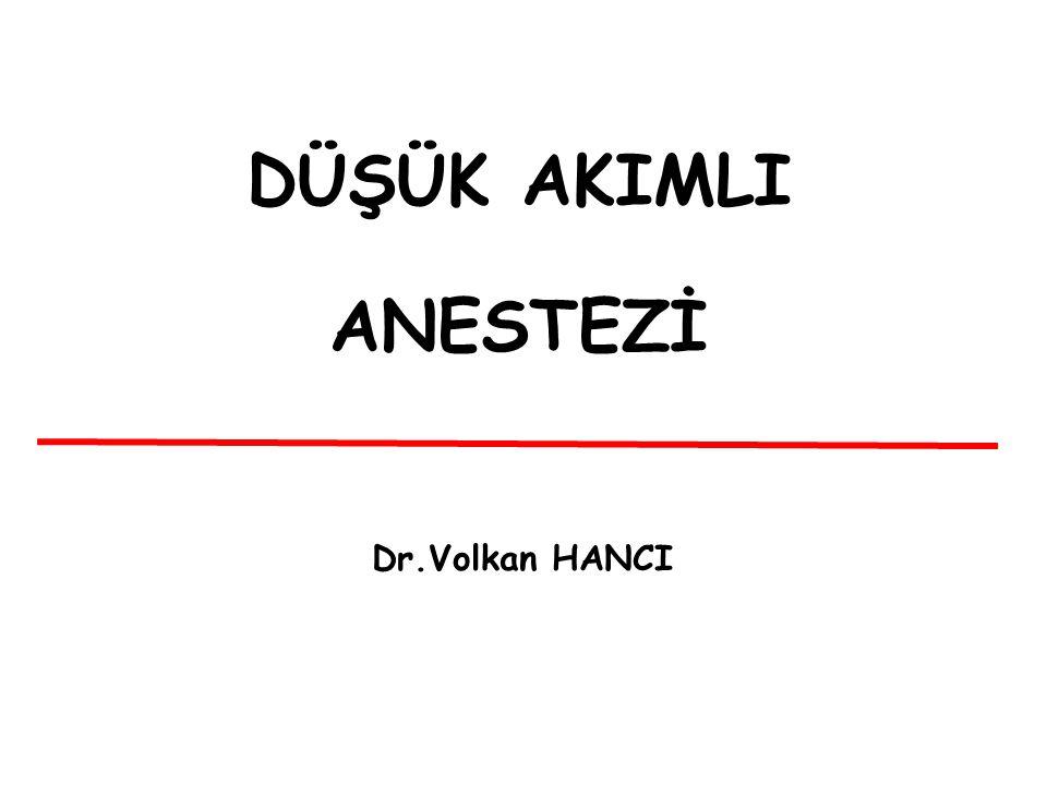 DÜŞÜK AKIMLI ANESTEZİ Dr.Volkan HANCI
