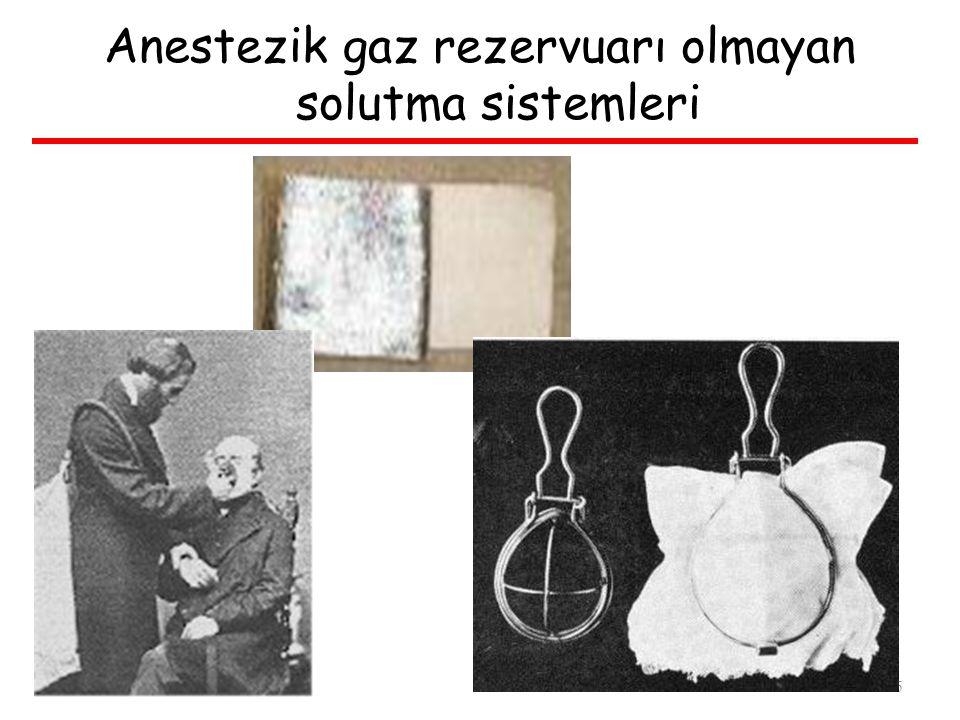 Anestezik gaz rezervuarı olmayan solutma sistemleri 5