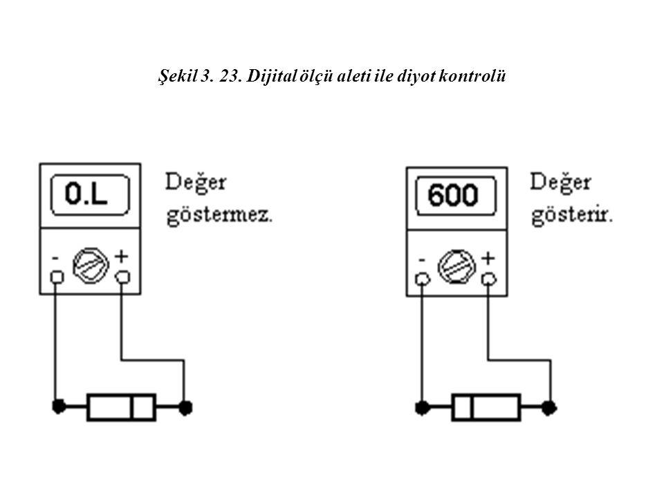 Şekil 3. 23. Dijital ölçü aleti ile diyot kontrolü