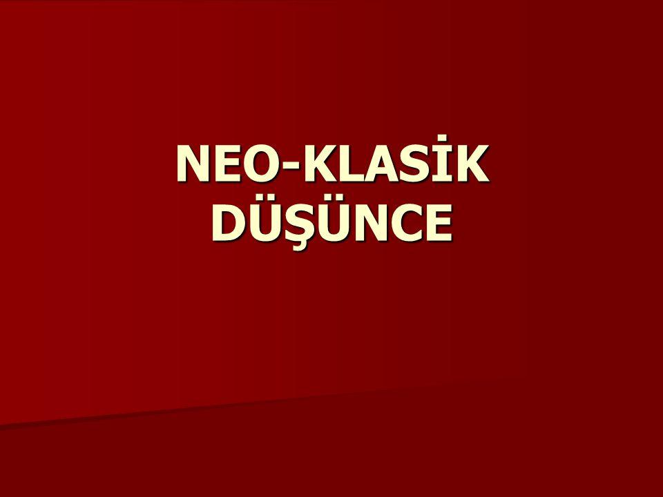 NEO-KLASİK DÜŞÜNCE