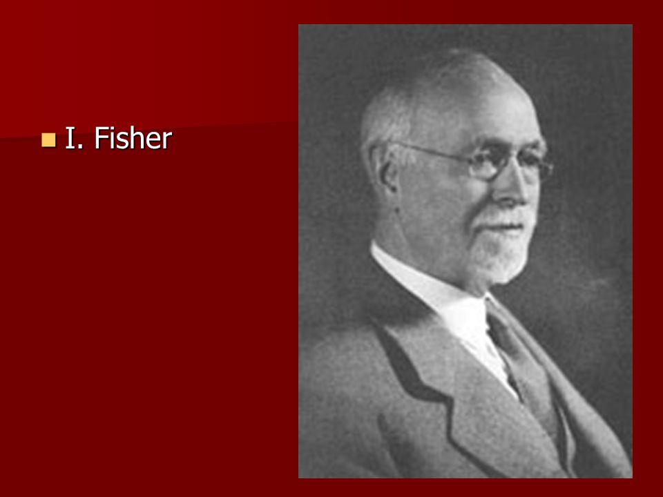 I. Fisher I. Fisher