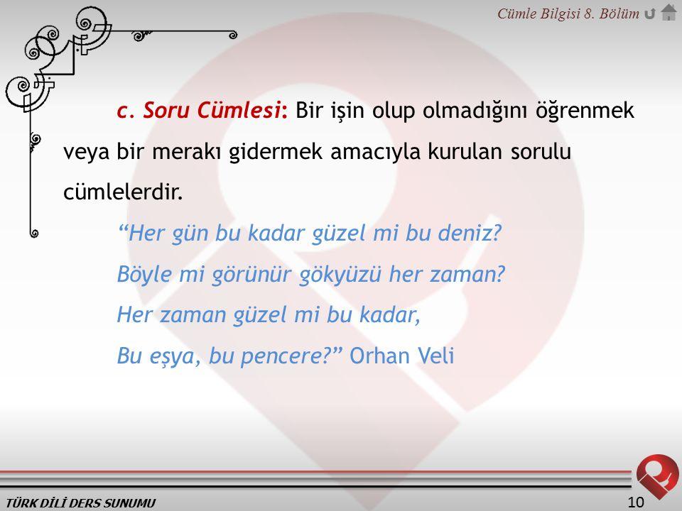 TÜRK DİLİ DERS SUNUMU Cümle Bilgisi 8.Bölüm 10 c.
