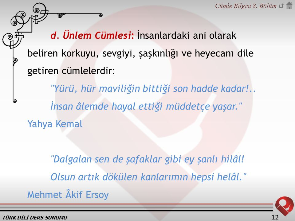 TÜRK DİLİ DERS SUNUMU Cümle Bilgisi 8.Bölüm 12 d.