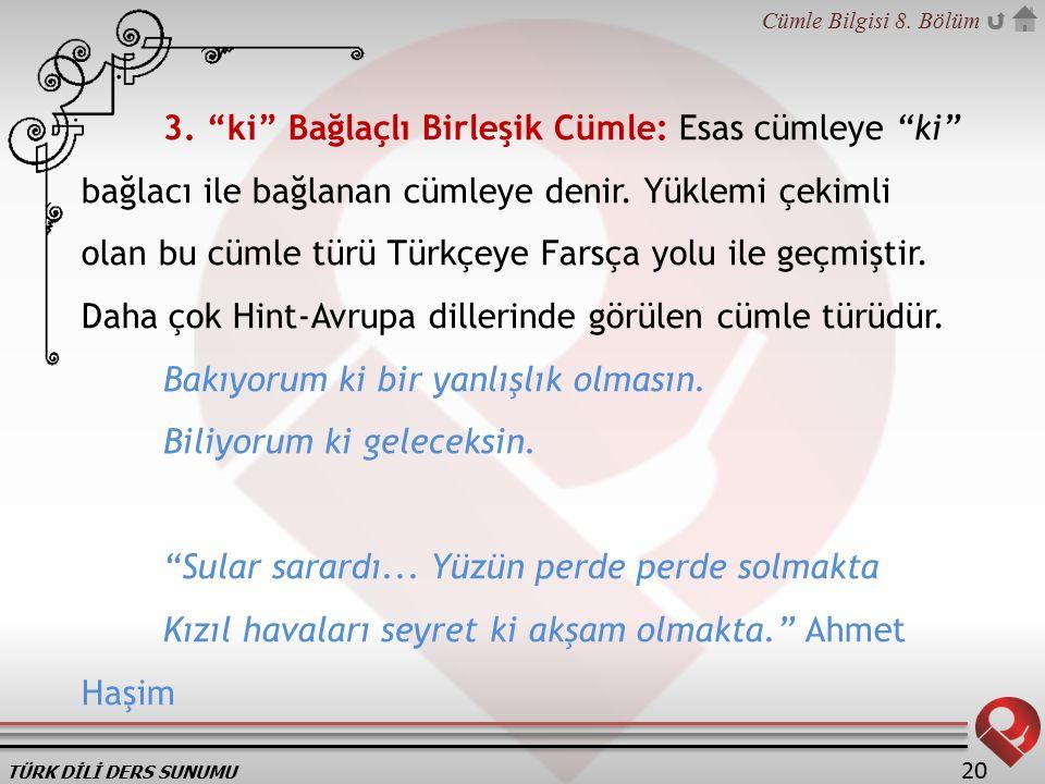 TÜRK DİLİ DERS SUNUMU Cümle Bilgisi 8.Bölüm 20 3.
