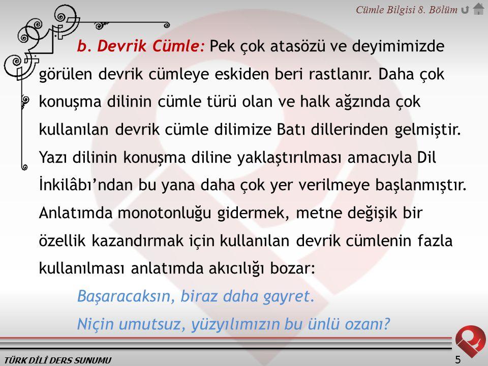 TÜRK DİLİ DERS SUNUMU Cümle Bilgisi 8.Bölüm 5 b.