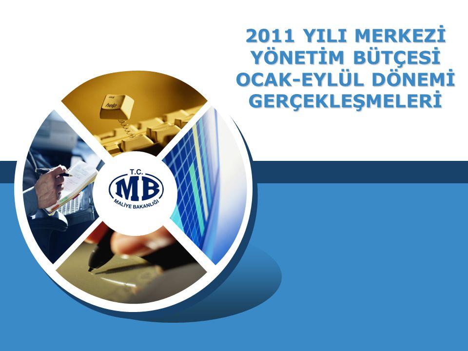 2011 YILI MERKEZİ YÖNETİM BÜTÇESİ OCAK-EYLÜL DÖNEMİ GERÇEKLEŞMELERİ