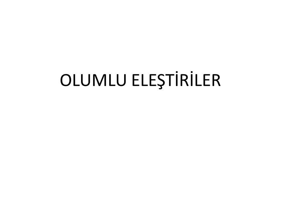 OLUMLU ELEŞTİRİLER