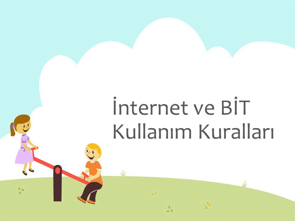 İnternet ve BİT Kullanım Kuralları