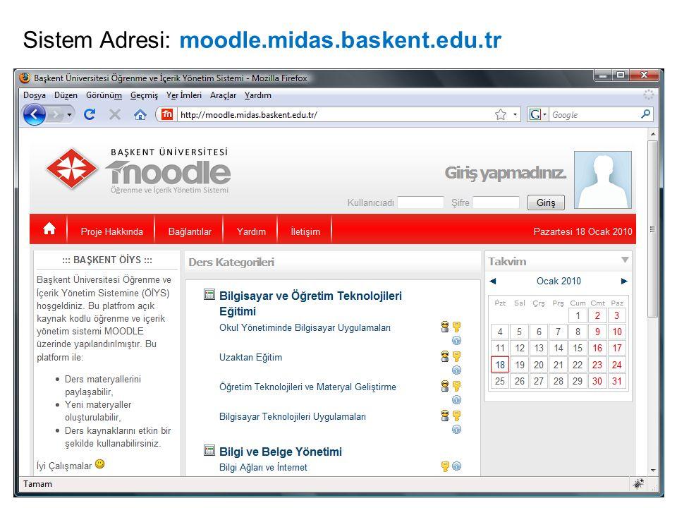 Sistem Adresi: moodle.midas.baskent.edu.tr