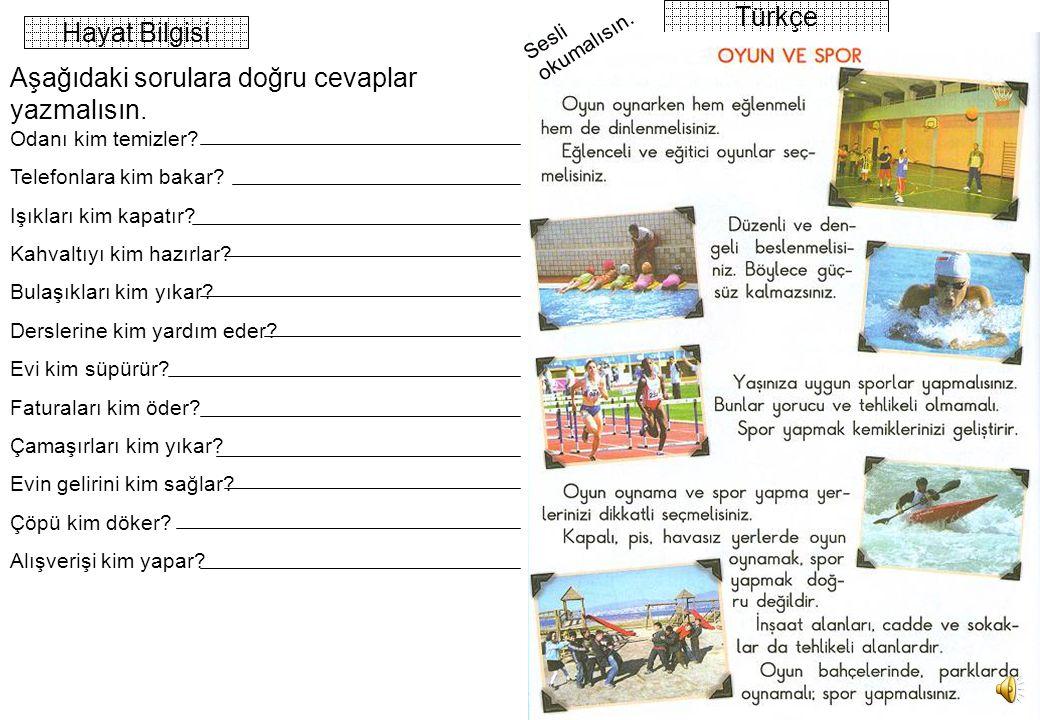Mitat Zorlu 2 Hayat Bilgisi Türkçe Odanı kim temizler.
