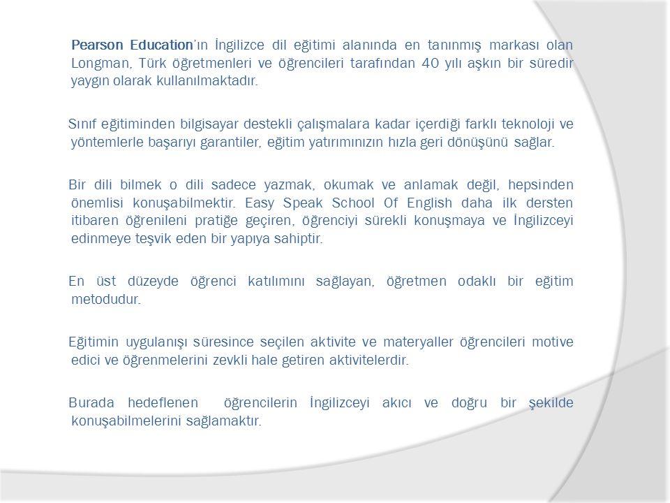 Pearson Education'ın İngilizce dil eğitimi alanında en tanınmış markası olan Longman, Türk öğretmenleri ve öğrencileri tarafından 40 yılı aşkın bir sü