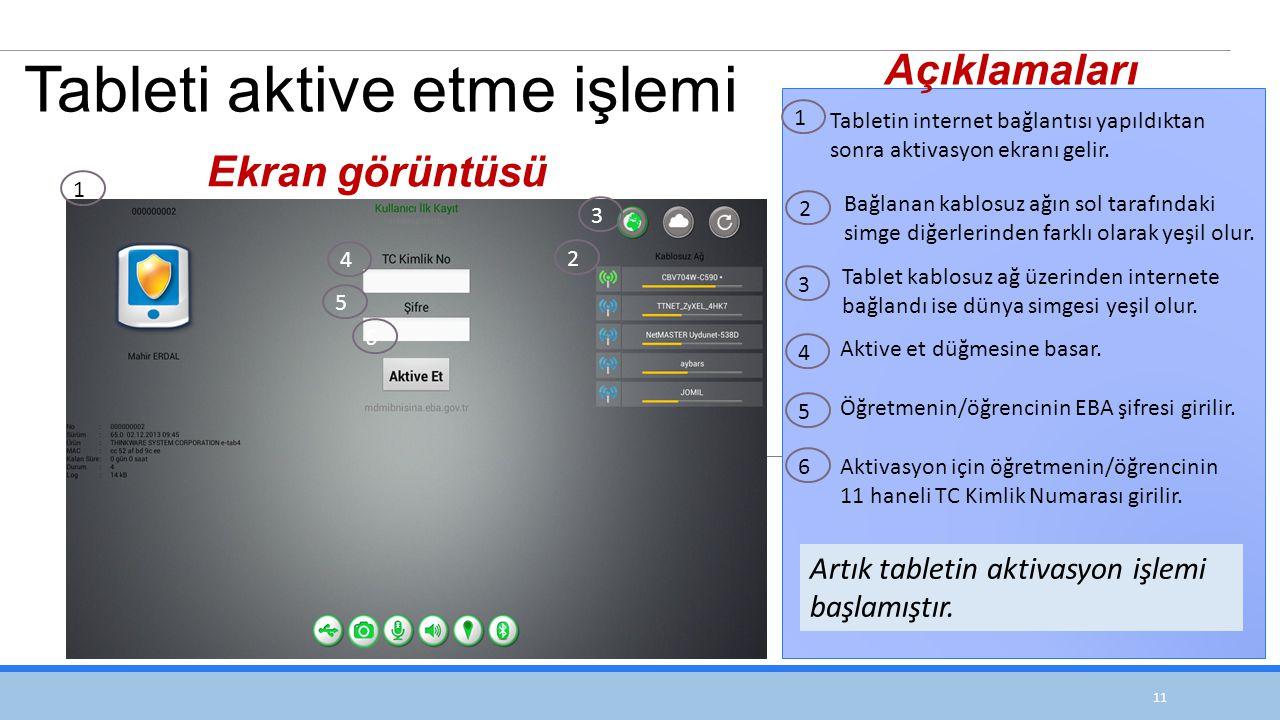 11 Tabletin internet bağlantısı yapıldıktan sonra aktivasyon ekranı gelir.