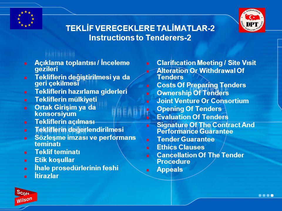 TEKLİF VERECEKLERE TALİMATLAR-2 Instructions to Tenderers-2 Açıklama toplantısı / İnceleme gezileri Tekliflerin değiştirilmesi ya da geri çekilmesi Te