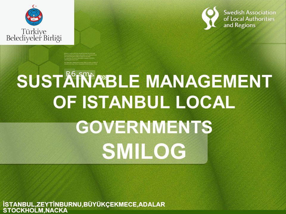 PROJENİN GENEL AMACI Türkiye ve İsveç arasında belediyeler nezdinde işbirliğini arttırmak