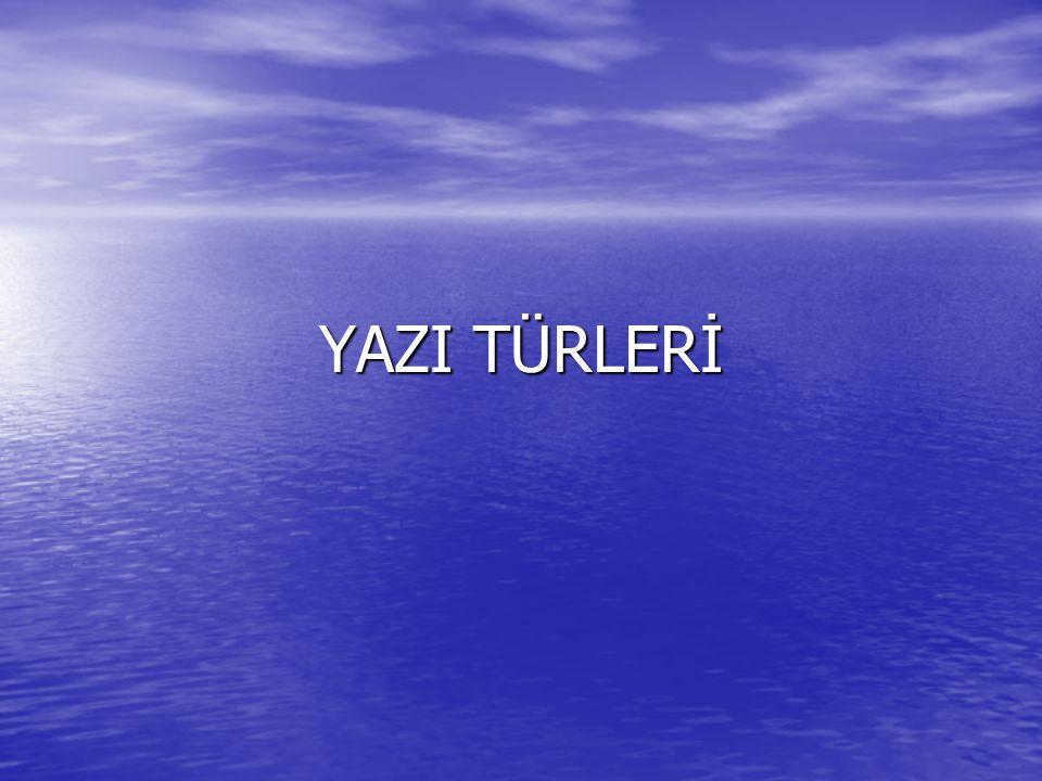 YAZI TÜRLERİ