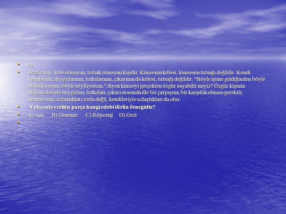 6) 6) Özgür kişi, köle olmayan, tutsak olmayan kişidir.
