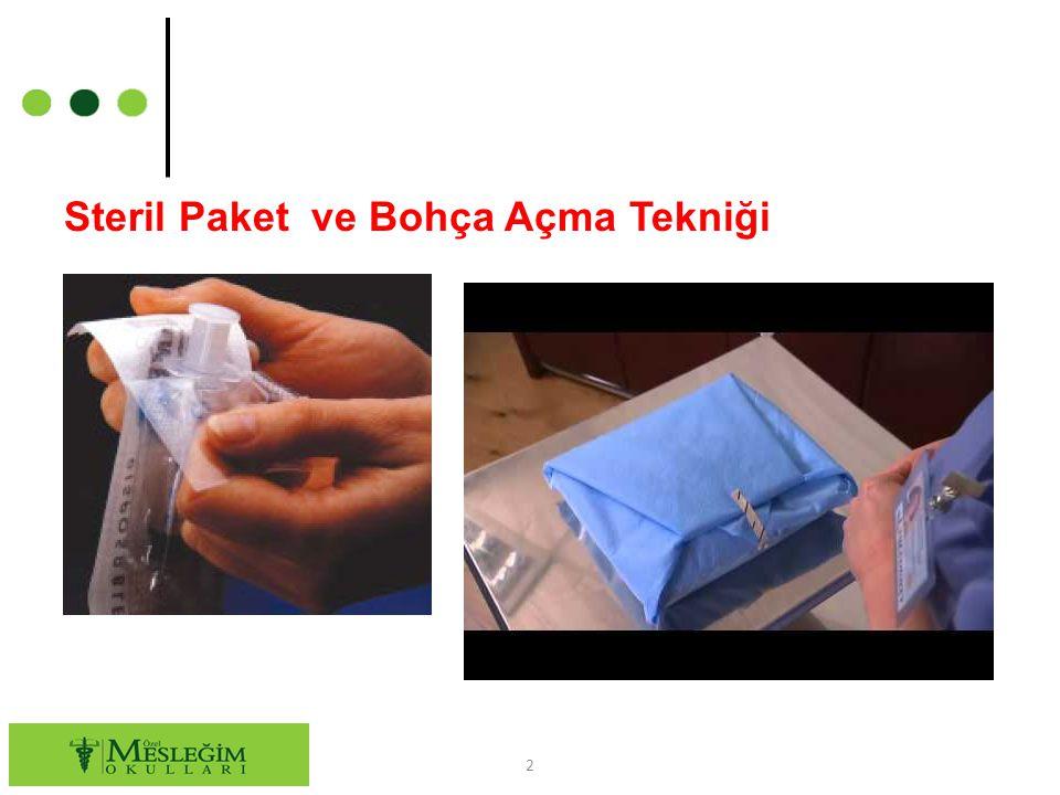 Steril Paket ve Bohça Açma Tekniği 2