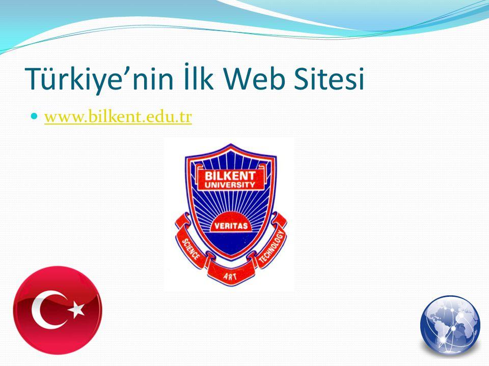 Türkiye'nin İlk Web Sitesi www.bilkent.edu.tr