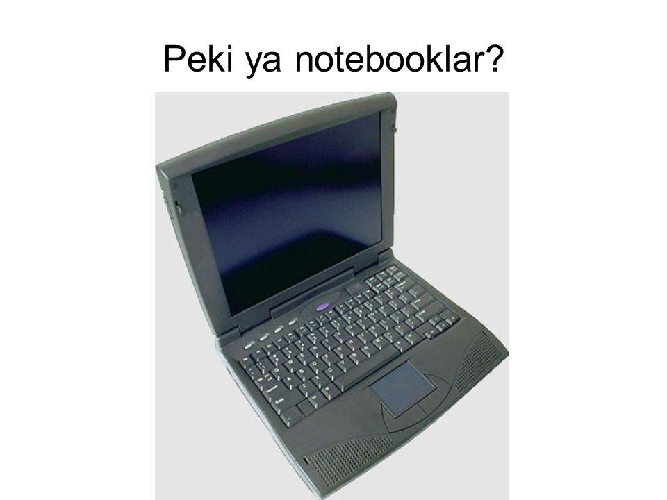 Peki ya notebooklar