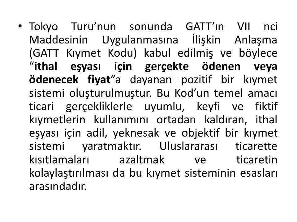 1 Ocak 1981'de yürürlüğe girdiği tarihte GATT Kıymet Kodunun 25 taraf ülkesi vardı.