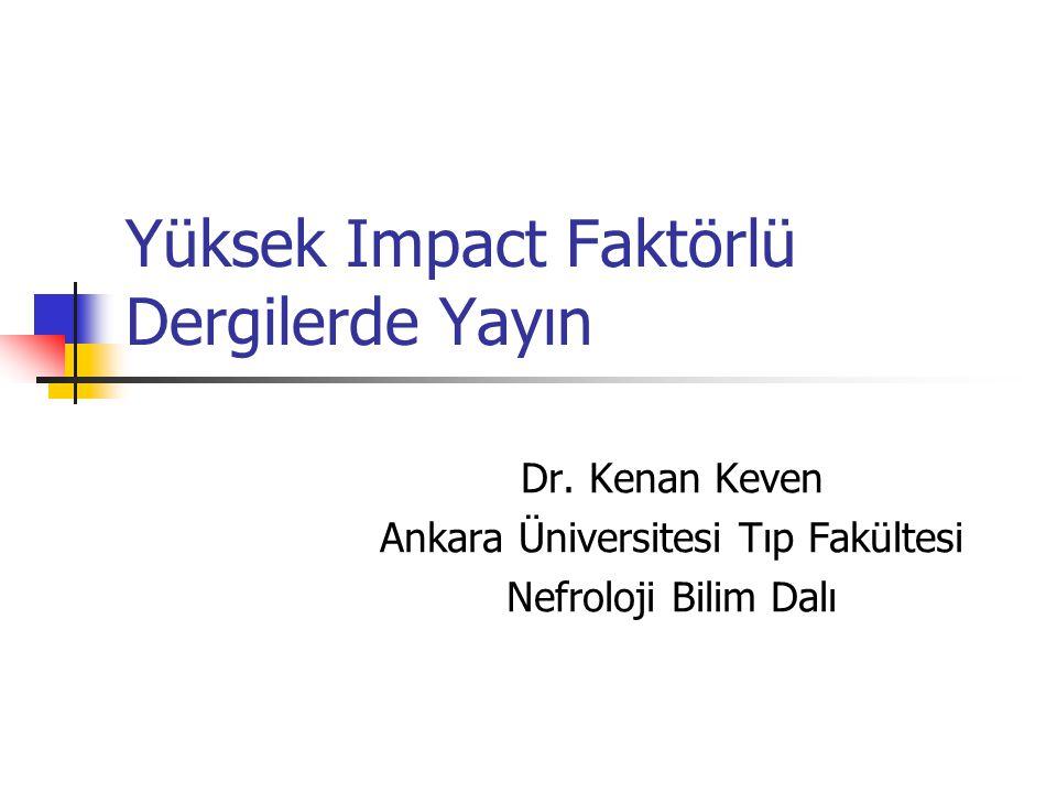 Yüksek Impact Faktörlü Dergilerde Yayın Dr.