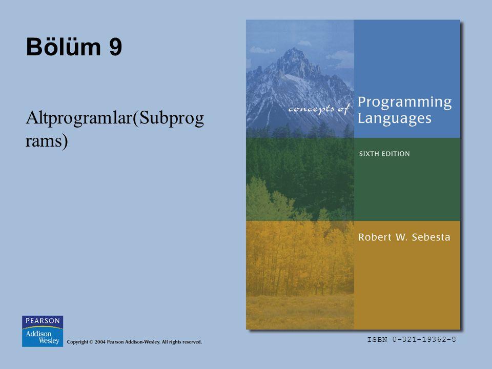 ISBN 0-321-19362-8 Bölüm 9 Altprogramlar(Subprog rams)