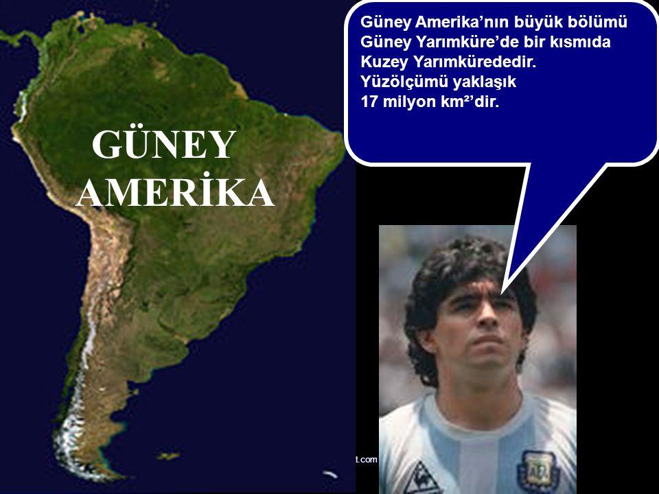 sunuindir.blogspot.com GÜNEY AMERİKA Güney Amerika'nın büyük bölümü Güney Yarımküre'de bir kısmıda Kuzey Yarımkürededir. Yüzölçümü yaklaşık 17 milyon