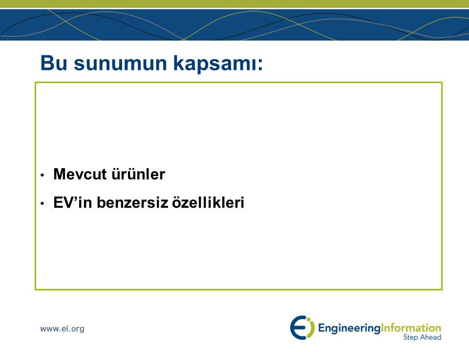 www.ei.org Bu sunumun kapsamı: Mevcut ürünler EV'in benzersiz özellikleri