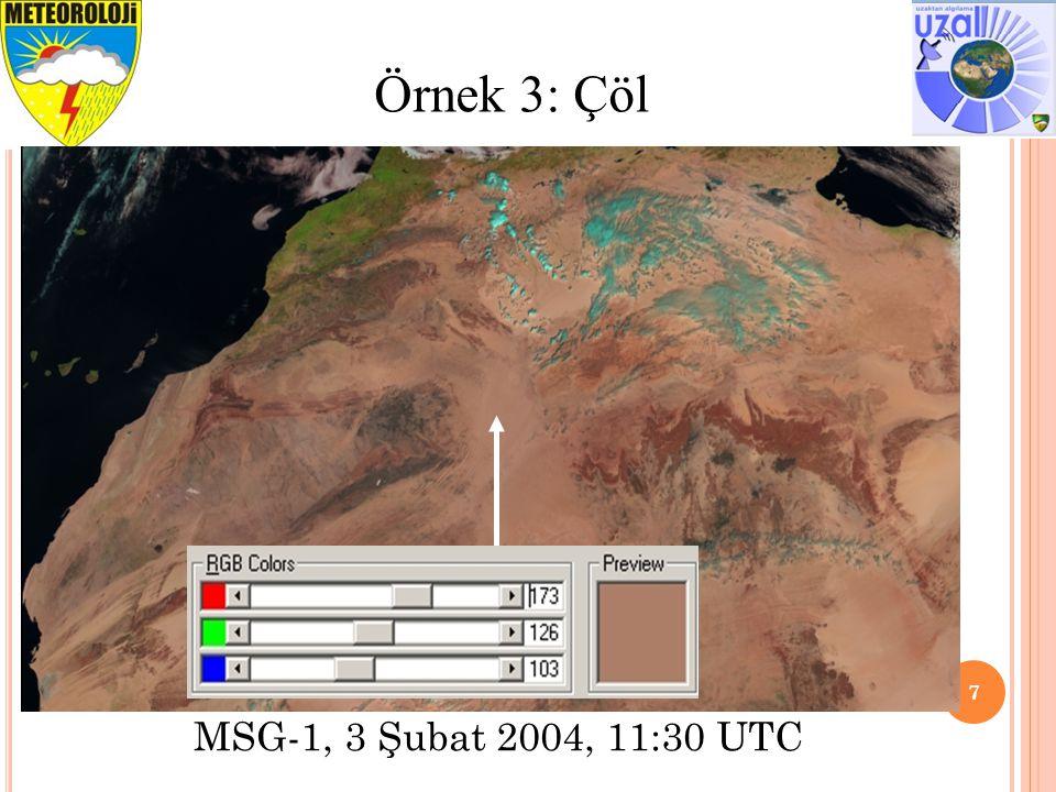 8 Örnek 4: Alçak-seviye Su Bulutları (St, Sc) MSG-1, 3 Şubat 2004, 11:30 UTC