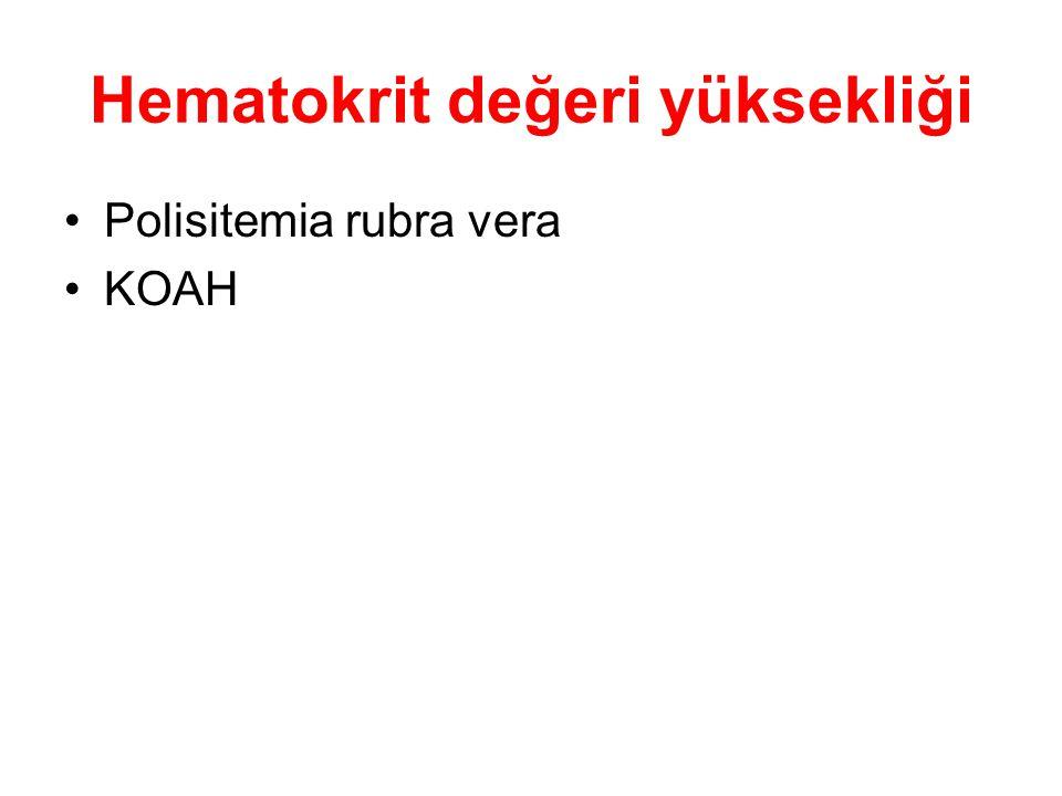 Hematokrit değeri yüksekliği Polisitemia rubra vera KOAH