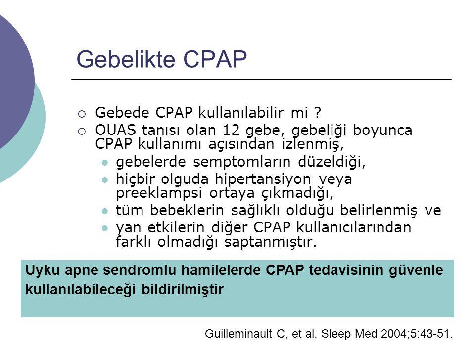 Gebelikte CPAP  Gebede CPAP kullanılabilir mi .