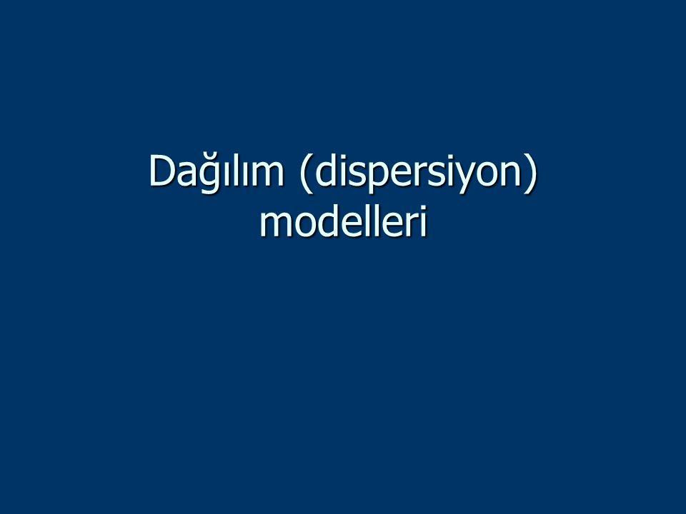 Dağılım (dispersiyon) modelleri