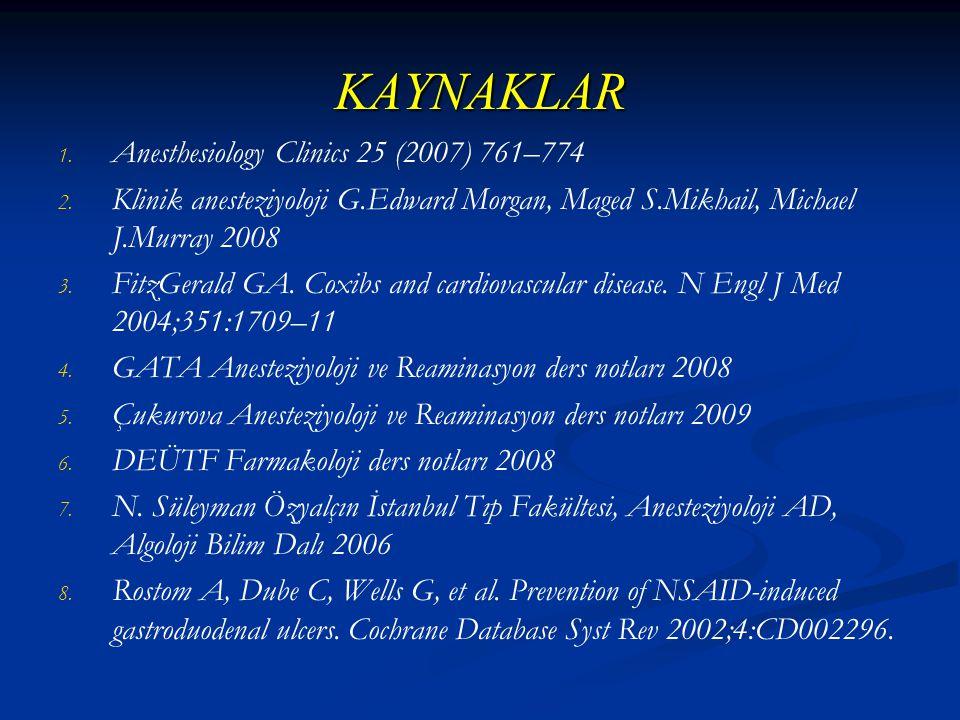 KAYNAKLAR 1.1. Anesthesiology Clinics 25 (2007) 761–774 2.