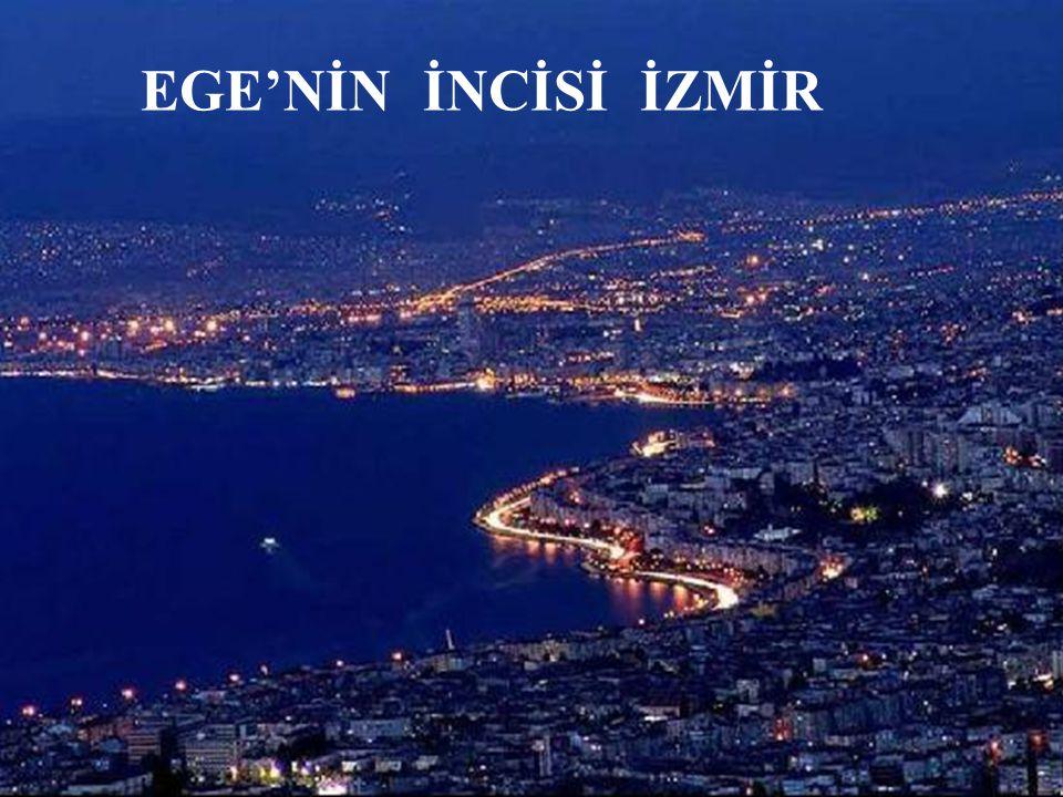 İzmir ili Türkiye Cumhuriyeti nin en batı kısmında Ege Denizi ne kıyısı olan bir ildir.