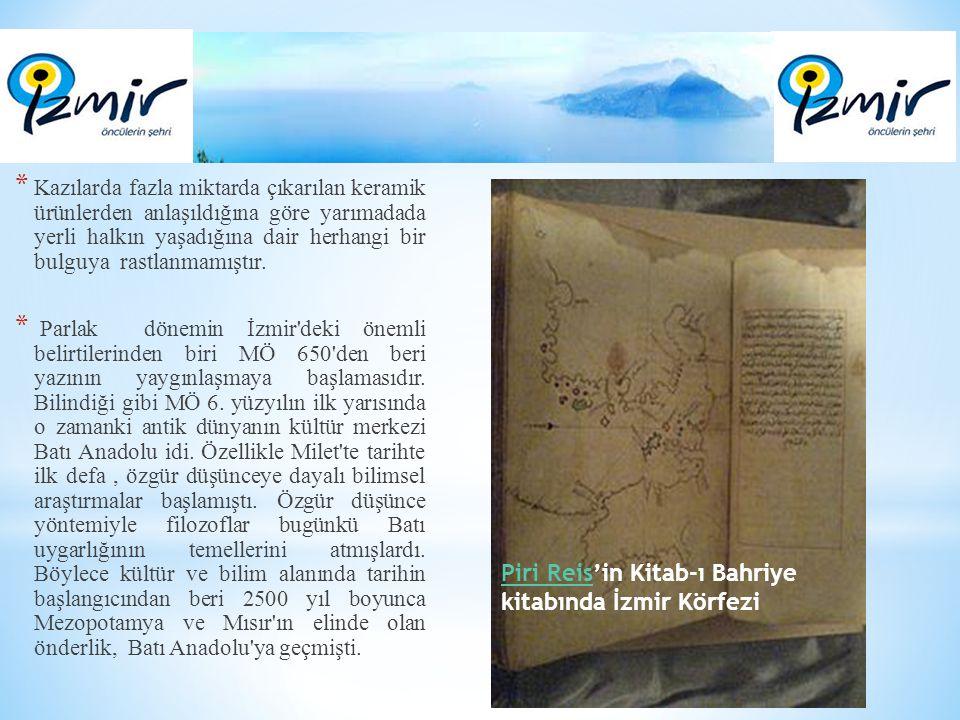 TürklerTürkler İzmir i ilk kez 1081 de Selçuklu akıncılarından ve zamanla ilk Türk denizcisi olan Çaka Bey in komutasında ele geçirirler.Çaka Bey Gavur İzmir deyimi o dönemden kalmadır ve Cenevizlilerin elinde kalan aşağı kenti tanımlamak için kullanılmıştır İzmir I.