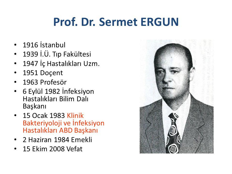 1916 İstanbul 1939 İ.Ü. Tıp Fakültesi 1947 İç Hastalıkları Uzm. 1951 Doçent 1963 Profesör 6 Eylül 1982 İnfeksiyon Hastalıkları Bilim Dalı Başkanı 15 O
