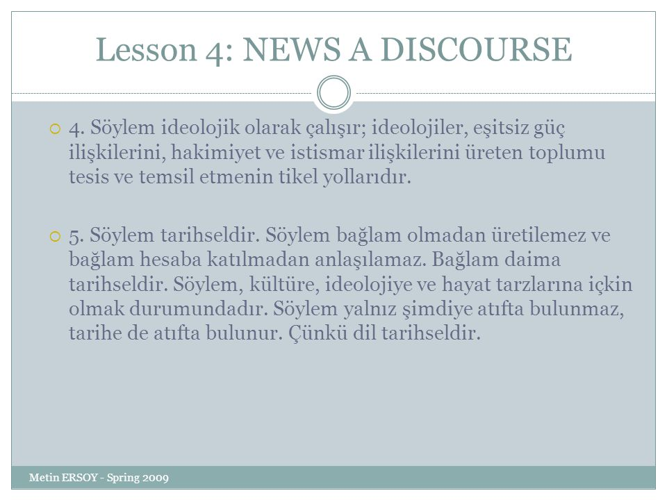 Lesson 4: NEWS A DISCOURSE  4.