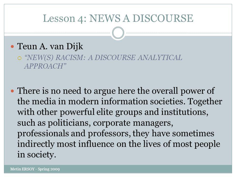 Lesson 4: NEWS A DISCOURSE Teun A.