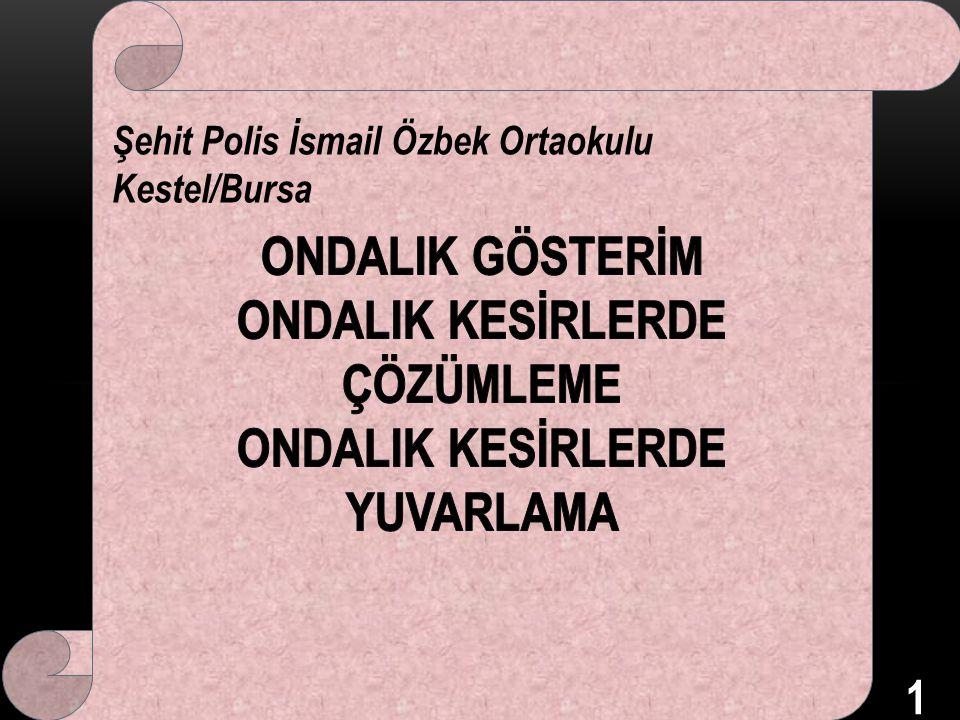 Şehit Polis İsmail Özbek Ortaokulu Kestel/Bursa 1