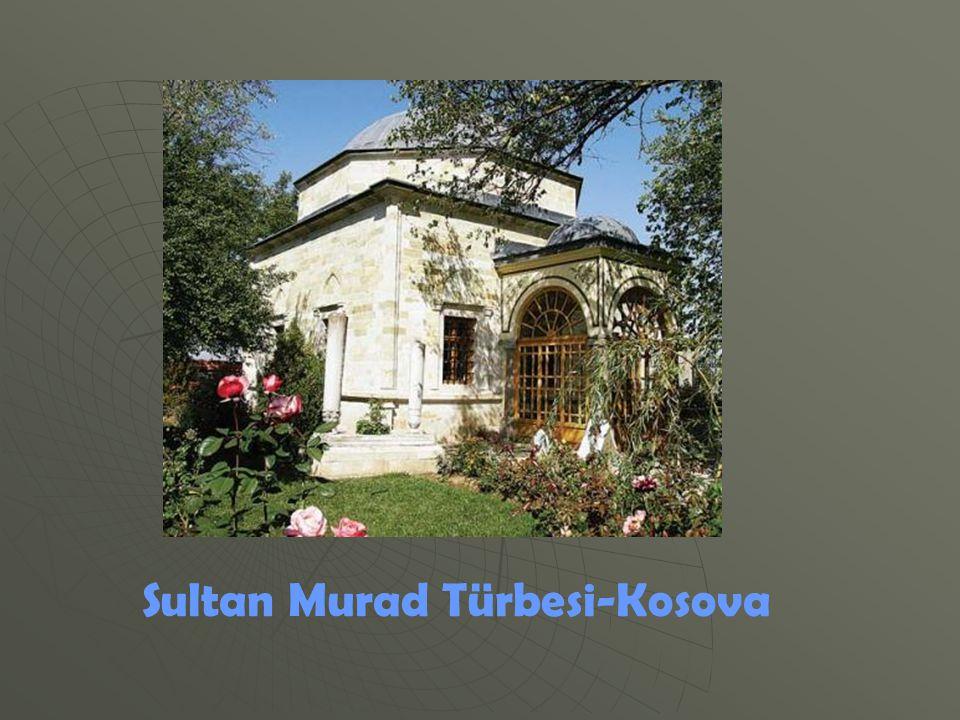 Sultan Murad Türbesi-Kosova