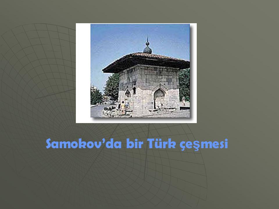 Samokov'da bir Türk çe ş mesi