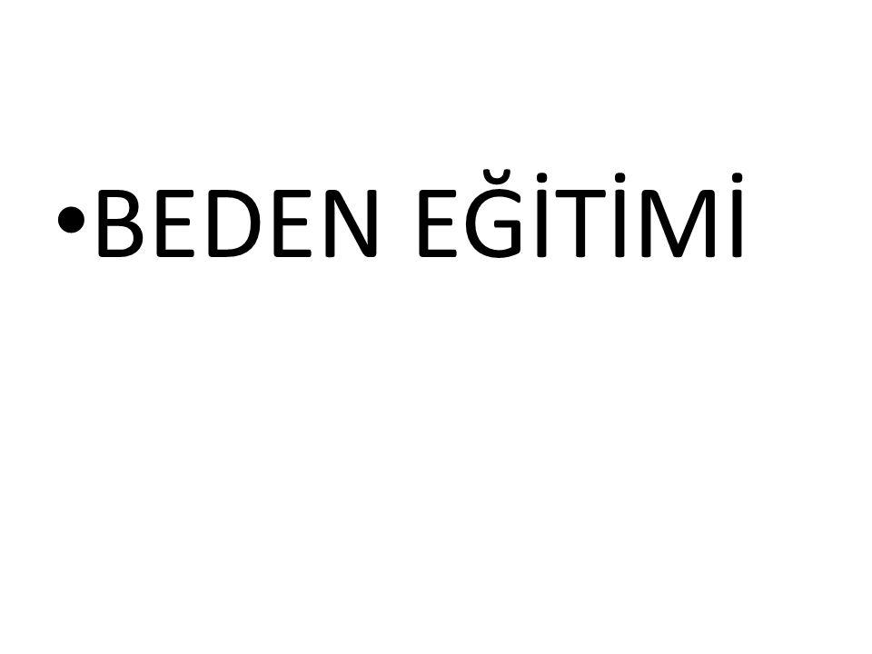 BEDEN EĞİTİMİ